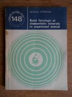 Anticariat: Nicolae Stancioiu - Rolul fiziologic al elementelor minerale in organismul animal