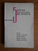 Paul Everac - 5 piese de teatru