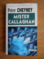 Peter Cheyney - Mister Callaghan