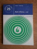 Anticariat: Vasile Ureche - Astrofizica azi