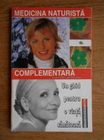 Anticariat: Viorel Olivian Pascanu - Medicina naturista complementara