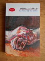 Anticariat: Zaharia Stancu - Ce mult te-am iubit