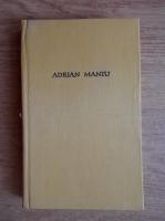 Anticariat: Adrian Maniu - Scrieri (volumul 1)