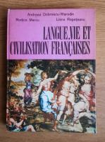 Andreea Dobrescu Warodin - Langue, vie et civilisation francaises. Cours pratique pour la II e annee