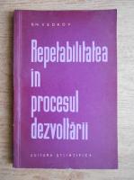 Anticariat: B. M. Kedrov - Repetabilitatea in procesul dezvoltarii