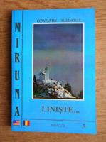 Anticariat: Constantin Madincioiu - Miruna. Liniste (volumul III)