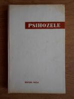 Anticariat: Eduard Pamfil, Simion Doru Ogodescu - Psihozele