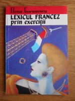 Anticariat: Elena Gorunescu - Lexicul francez prin exercitii