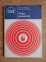 Anticariat: Elena Ionescu, Florin Colonas - Viata prenatala