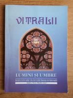 Anticariat: Filip Teodorescu - Revista Vitralii. Lumini si umbre. Anul I, nr. 2, 2010