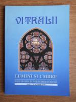 Anticariat: Filip Teodorescu - Revista Vitralii. Lumini si umbre. Anul I, nr. 3, 2010