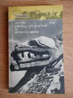 Anticariat: Francisc Pacurariu - Schite pentru un portret al Americii Latine