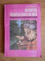 G. M. Vladescu - Menuetul. Moartea fratelui meu