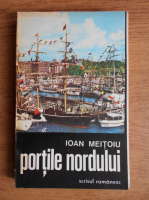 Anticariat: Ioan Meitoiu - Portile nordului
