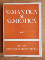 Anticariat: Ion Coteanu - Semantica si semiotica