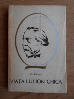 Ion Roman - Viata lui Ion Ghica