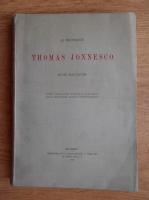 Anticariat: Le professeur Thomas Jonnesco. Sa vie, son oeuvre (1926)