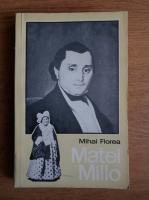 Anticariat: Mihai Florea - Matei Millo