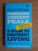 Norman Vincent Peale - A guide to confident living