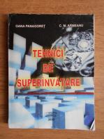 Oana Panagoret, C. M. Armeanu - Tehnici de superinvatare