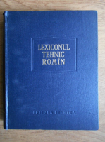 Remus Radulet - Lexiconul tehnic roman (volumul 18, Trol-Z)