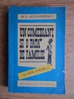 Sica Alexandrescu - Un comediant si o fata de familie