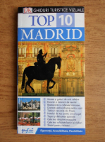 Anticariat: Top 10 Madrid. Ghid turistic