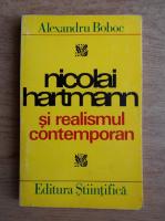 Alexandru Boboc - Nicolai Hartmann si realismul contemporan