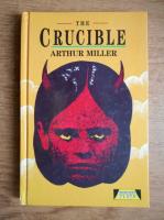 Arthur Miller - The Cruciable
