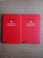 Bernard Denni, Patrick Lecomte - Sociologia politicului (2 volume)