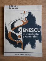 Anticariat: Cornel Taranu - Enescu in constiinta prezentului