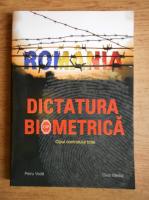 Anticariat: Dictatura biometrica. Cipul controlului total
