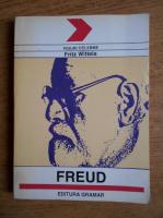 Fritz Wittels - Freud. Omul, doctrina, scoala