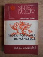 Anticariat: Gheorghe Vrabie - Proza populara romaneasca