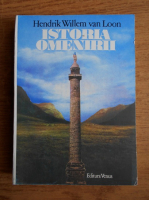 Anticariat: Henrik Willem van Loon - Istoria omenirii