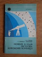 Anticariat: I. M. Stefan - Momente si figuri din istoria astronomiei romanesti