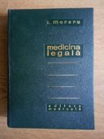 Anticariat: Ion Moraru - Medicina legala