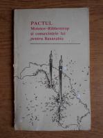 Anticariat: Ion Siscanu - Pactul Molotov-Ribbentrop şi consecinţele lui pentru Basarabia. Culegere de documente