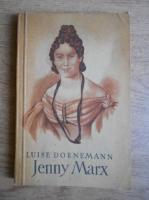 Luise Dornemann - Jenny Marx