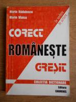 Anticariat: Marin Vlaicu, Marin Radulescu - Corect Gresit romaneste