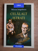 Anticariat: Mircea Iorgulescu - Celalalt Istrati
