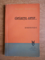 Nicolae Secareanu - Cantaretul artist. Insemnari