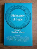Stephan Korner - Philosophy of logic