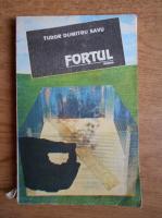 Anticariat: Tudor Dumitru Savu - Fortul