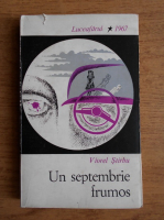 Viorel Stirbu - Un septembrie frumos