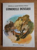 Anticariat: Angela Dumitrescu Begu - Comorile Dunarii