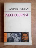 Anton Holban - Pseudojurnal