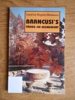 Anticariat: Catalina Bogdan Mateescu - Brancusi's Targu Jiu Monument