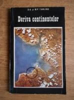 Anticariat: D. H. Tarling - Deriva continentelor