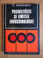 Anticariat: D. Postelnicu - Posibilitatile si limitele endocrinologiei